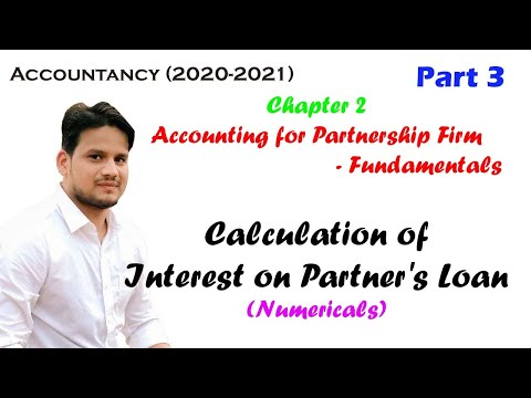 Accounting for Partnership Firm Fundamentals (Part 3) Interest on Partner's Loan (Numericals)