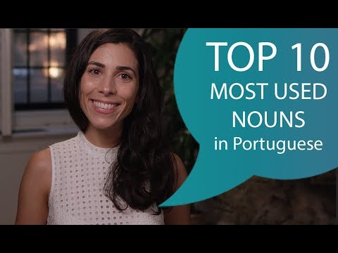 The TOP 10 most used nouns in Portuguese - 100 most common words 310