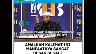 Arti dari Dahsyatnya Kalimat ini - Khalid Basalamah