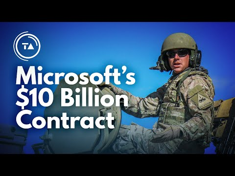 Microsoft's $10 Billion Deal with the US Military