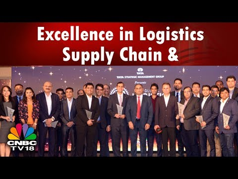 Global Logistics Excellence Awards: Celebrating Excellence in Logistics & Supply Chain   CNBC TV18