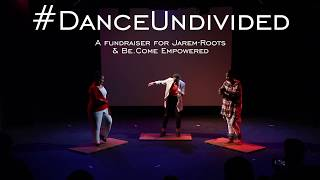 #DanceUndivided | A Benefit for Jarem-Roots & Be.Come Empowered | Soles of Duende
