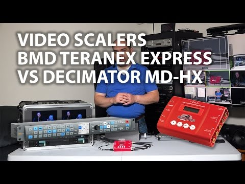 Video Scaling Conversion Blackmagic Design Teranex Express Vs Decimator Md Hx Youtube