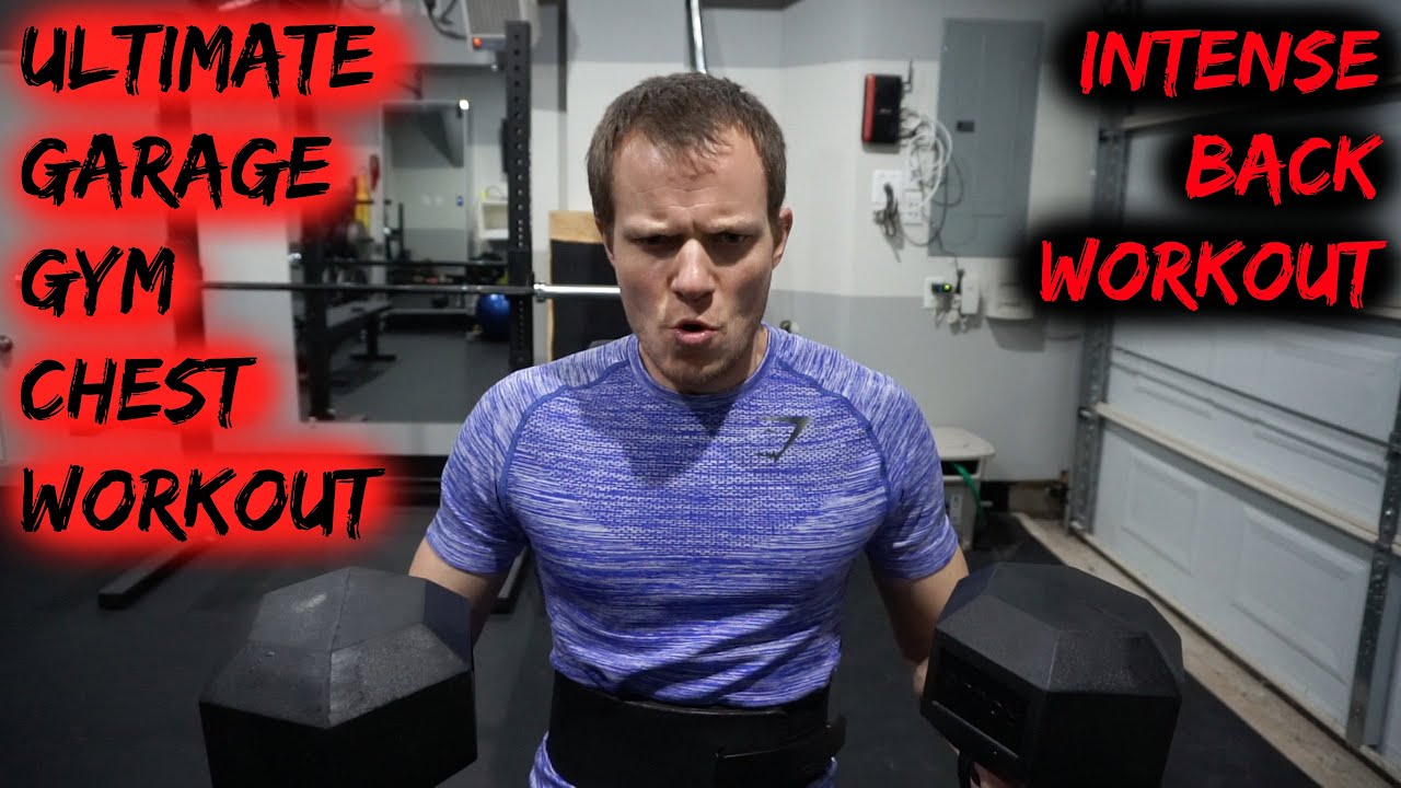 Ultimate garage gym chest workout intense back workout taco