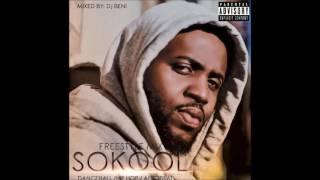 SoKool - Freestyle Mix (Dancehall/Hip Hop/AfroBeat) - June 2017