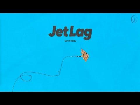 Gavin Haley - Jet Lag [Audio]