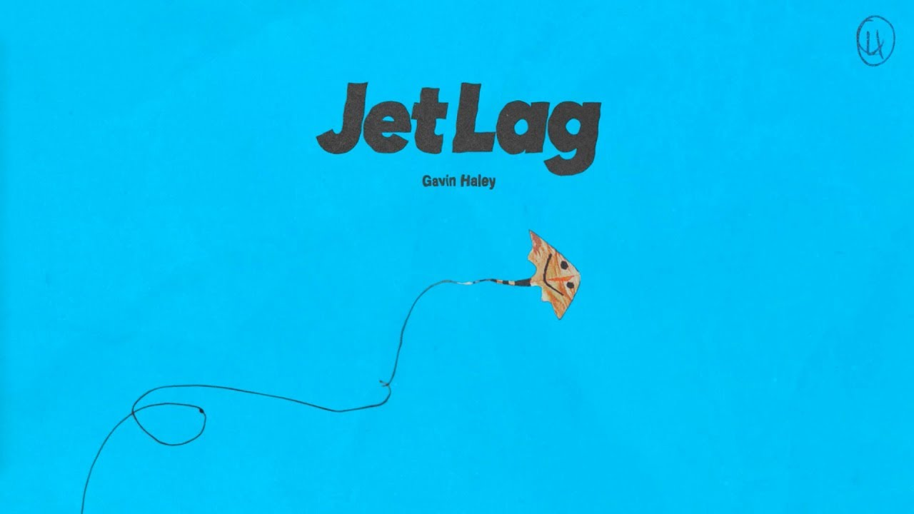 Gavin Haley  Jet Lag Audio  YouTube