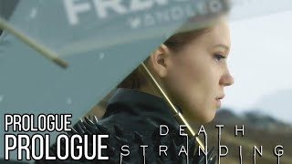 DEATH STRANDING Full Game Prologue - No Commentary (#DeathStranding)