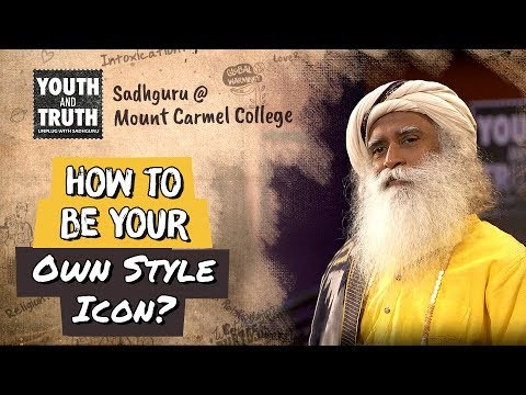 How to be Your Own Style Icon? - Sadhguru
