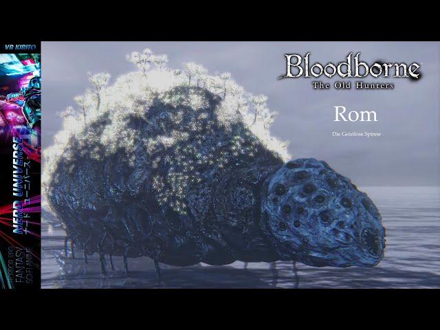 BloodBorne #12 Bosskampf: Rom Die Geistlose Spinne & Das unsichtbare Dorf ☬ Livestream [DE]