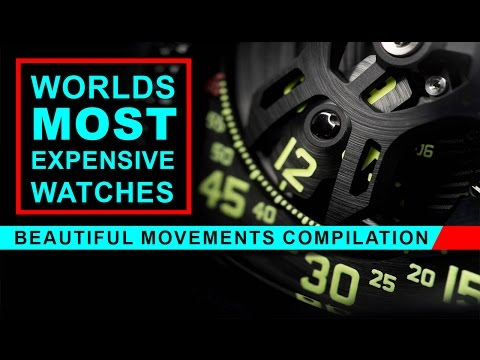 Worlds Most Expensive Watches - Beautiful  Movements Compilation