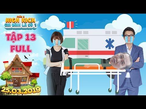 Gia đình là số 1 Phần 2   tập 13 full: Thuý Diễm, Quang Tuấn khóc nấc khi nhận tin ba gặp nguy kịch?