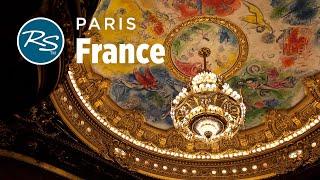 Paris, France: Belle Epoque Sights - Rick Steves' Europe Travel Guide - Travel Bite