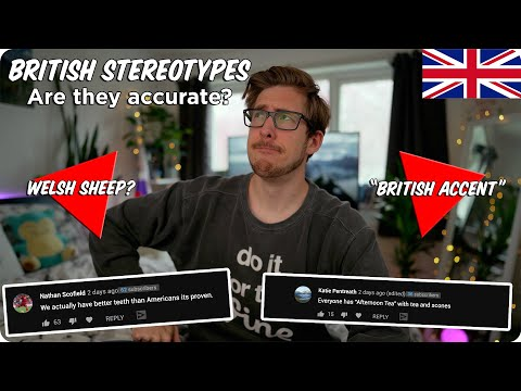British Stereotypes - Are They Accurate?