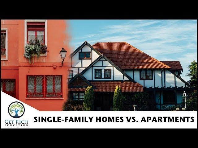 Single Family Homes vs. Apartments