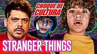 STRANGER THINGS É NOVELA DE CRIANÇA | Choque de Cultura