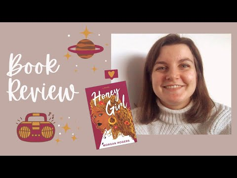 Honey Girl by Morgan Rogers | Book Review [CC]