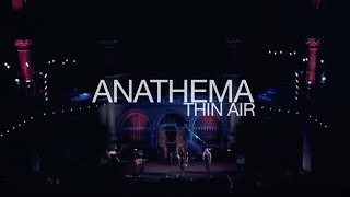 Anathema - Thin Air (live at the Union Chapel)