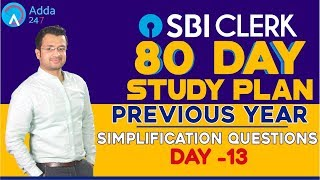 SBI CLERK PRE 80 Day Study Plan -  Previous Year Simplification Questions By Sumit Sir  - Day -13