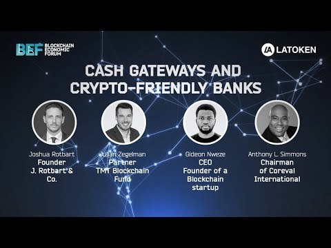 Cash Gateways and Crypto Friendly Banks | BEF SF 2018
