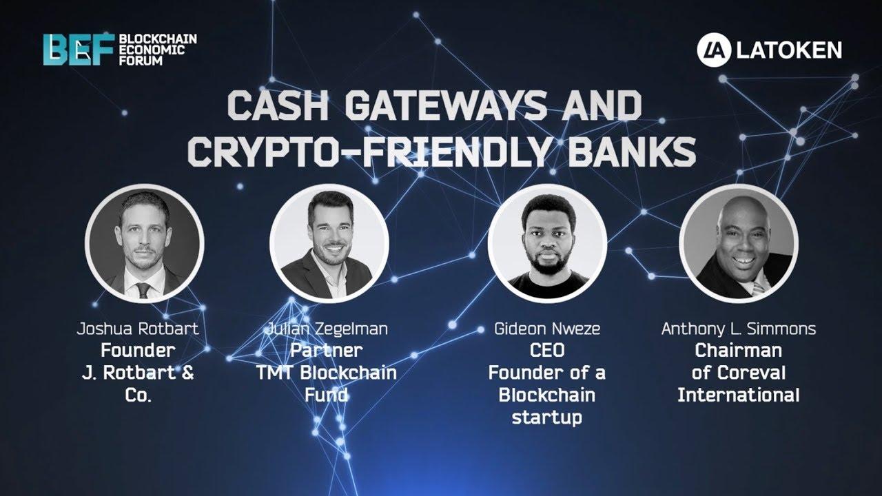 Cash Gateways and Crypto Friendly Banks | BEF SF 2018