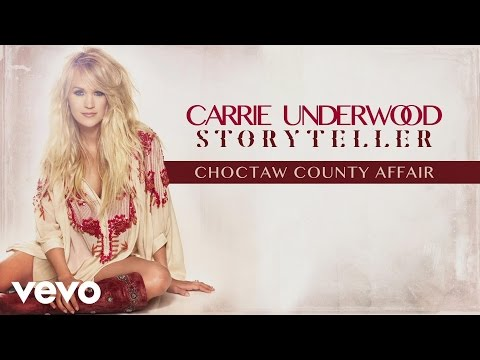 Carrie Underwood – Choctaw County Affair (Audio)