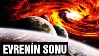 Evren Nasıl Son Bulacak