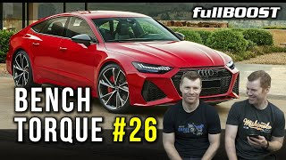 BENCH TORQUE #26 | Audis, Stingers and V12s | fullBOOST
