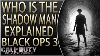 Black Ops 3 Zombies Storyline | Who is the Shadow Man Explained