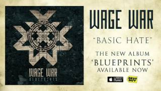 Wage War - Basic Hate