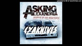 Asking Alexandria- The Final Episode (CyaKnives Remix) [FREE DOWNLOAD IN DESCRIPTION]