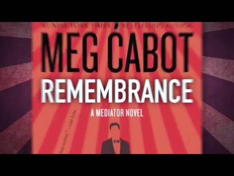 REMEMBRANCE (Mediator 7) by Meg Cabot