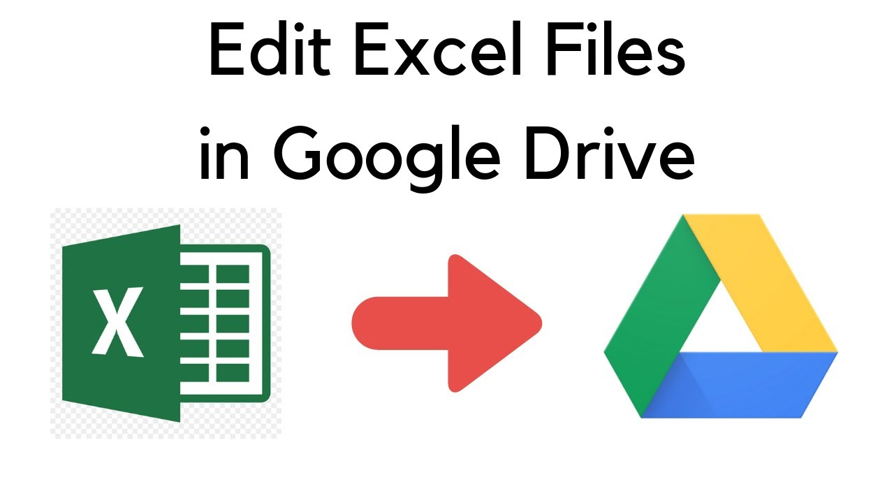 Edit Excel Files in Google Drive Using Google Sheets - Full Feature Comparison