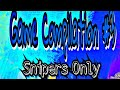 Game Compilation #3 (Snipers only Edition)