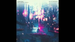 ARMNHMR ft. Heather Sommer - Hello, Goodbye