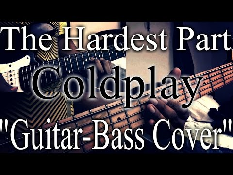 coldplay the hardest part guitar and bass cover youtube. Black Bedroom Furniture Sets. Home Design Ideas