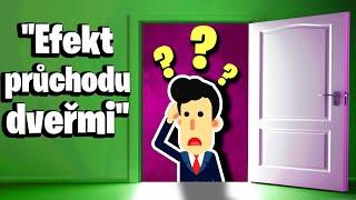 Proč při průchodu dveřmi zapomínáme?