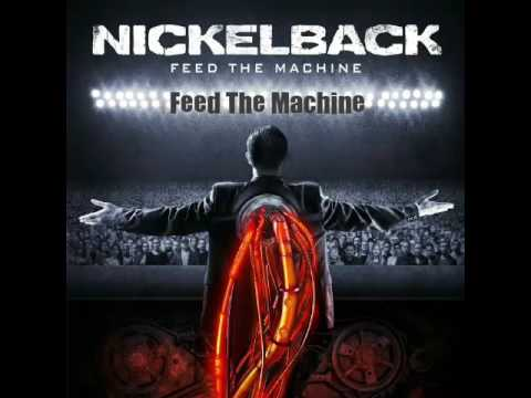 Nickelback- Feed the Machine/Song on Fire/Dirty Laundry