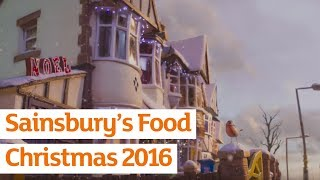 Sainsbury's Food | Sainsbury's Ad | Christmas 2016
