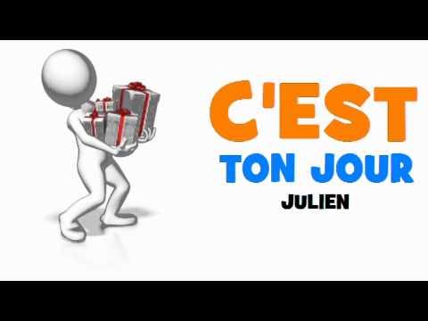 Joyeux Anniversaire Julien Youtube