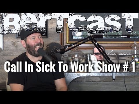 Call In Sick To Work Show # 1
