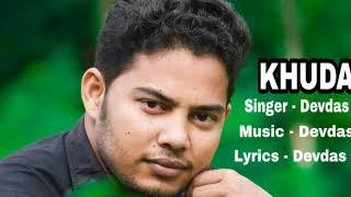 Khuda - official new bengali song   Singer - Devdas   Music & Lyrics  - Devdas    Devdas Production