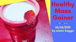 Homemade Mass Gainer Shake || Muscle Gainer || Weight Gainer || Bulky Body || Mister bagga