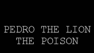 Watch Pedro The Lion The Poison video