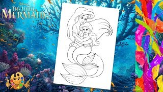 The Little Mermaid : Ariel with daughter Melody | Coloring pages for kids | Coloring book |