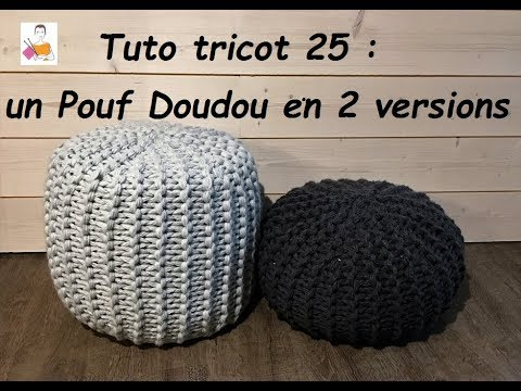 tuto tricot 25 pouf doudou d butant total youtube. Black Bedroom Furniture Sets. Home Design Ideas