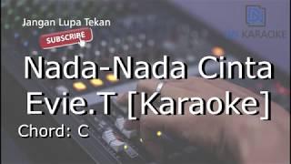 Download Nada Nada Cinta - Evie.T (Karaoke)