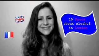 10 Facts about Alcohol in London - by a French girl