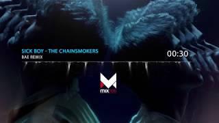 The Chainsmokers - Sick Boy | BAE RMX