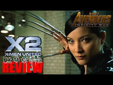 X-Men 2 Movie Review (The Road to Infinity War Part 12)